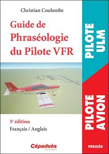 9782364936287: Guide de la Phraséologie du Pilote VFR