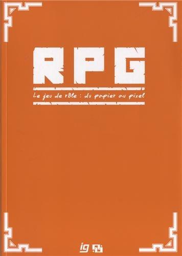 9782365050197: RPG, le jeu de rôle : du papier au pixel