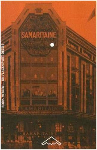 9782365090254: Un flagship Art d�co ? : La Samaritaine selon LVMH