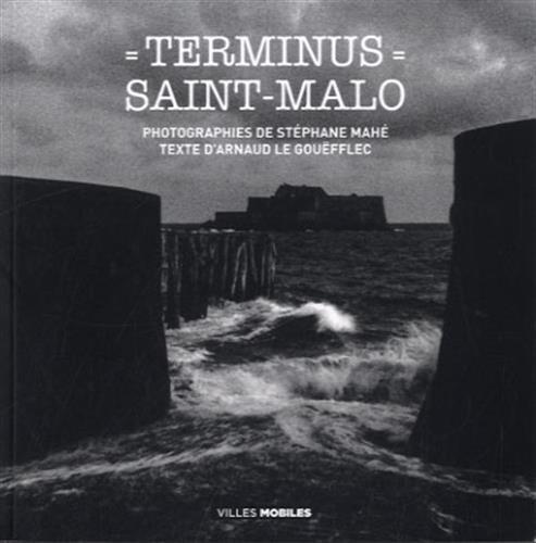 9782365100298: Terminus St Malo