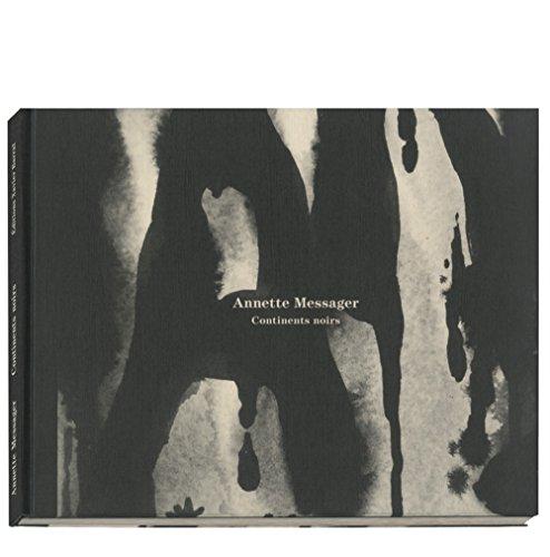 9782365110112: Annette Messager: Continents Noirs