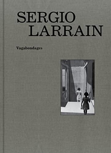Sergio Larrain (French Edition): Leiva Quijade Gonzal