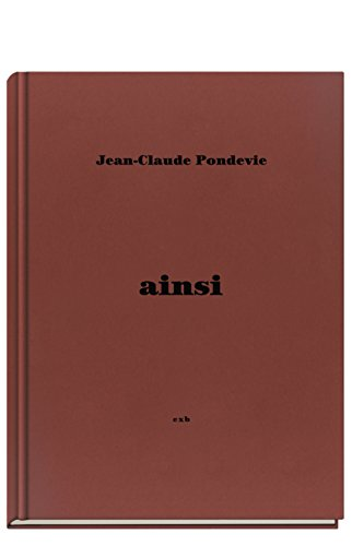 Jean Claude Pondevie - Ainsi (French Edition): Reinhardt, Eric; Pondevie, Jean Claude