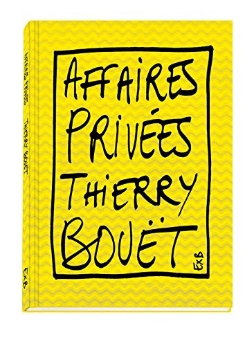 9782365110860: Thierry Bouet - Affaires Privees (French Edition)