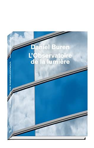 DANIEL BUREN L OBSERVATOIR DE LA LUMIERE: BUREN VUITTON