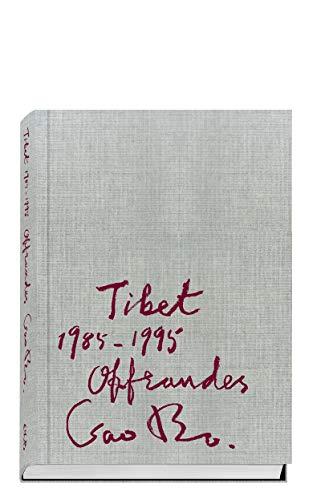 Gao Bo - Tibet 1985-1995, Offrandes: Alejandro Castellotte Wu