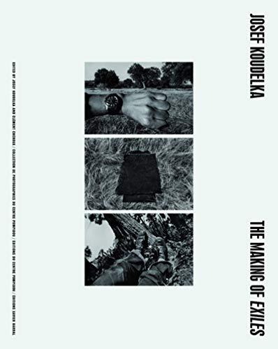 Josef Koudelka : The Making of Exiles: Koudelka, Josef (pht)/