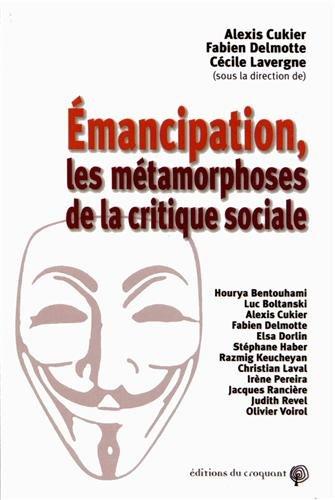 9782365120241: Emancipation, les métamorphoses de la critique sociale
