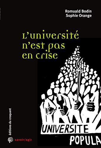 9782365120302: L'Université n'est pas en crise : Les transformations de l'enseignement supérieur : enjeux et idées reçues