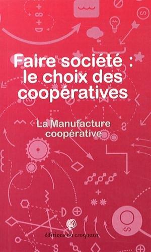 9782365120470: Faire société : le choix des coopératives