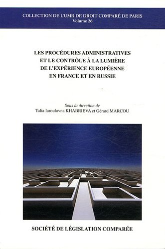 Procedures administratives et le controle a la lumiere de l'experience europeenne en france et...