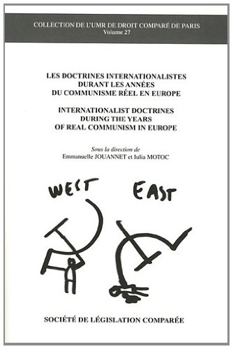Doctrines internationalistes durant les annees du communisme reel en europe