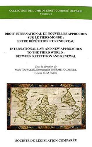 Droit international et nouvelles approches sur le tiers-monde : entre répétition et ...