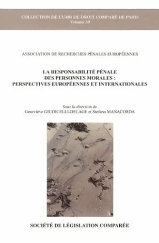 9782365170185: La responsabilité pénale des personnes morales : perspectives européennes et internationales