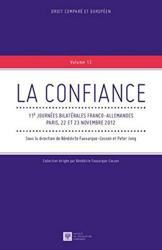 La Confiance, 11èmes journées bilatérales franco-allemandes, 22 et 23 novembre...