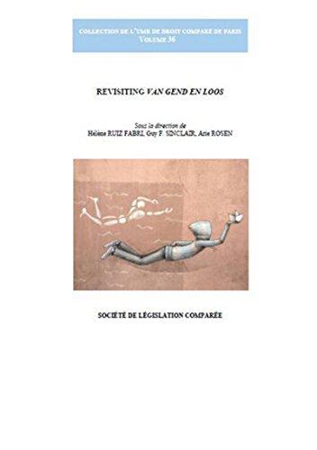 Revisiting van gend en loos: Arie Rosen, Guy F Sinclair, Hélène Ruiz Fabri