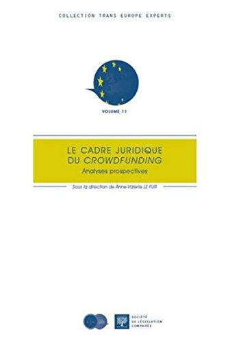 9782365170413: Le cadre juridique du crowdfunding. Analyses prospectives