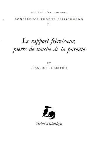 9782365190022: Le Rapport Frere/S Ur, Pierre de Touche de la Parente