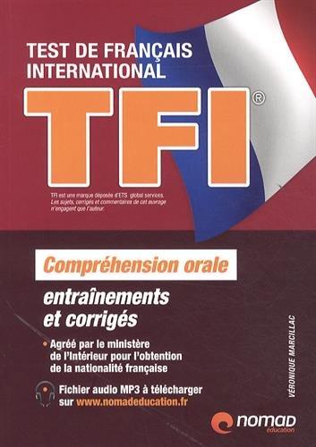 9782365320535: TFI Test de Français International : Préparation complète au test de compréhension orale (French Edition)