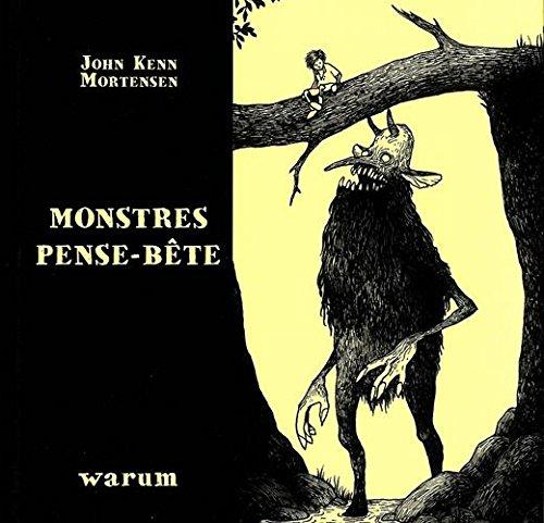 Monstres pense-bête: Mortensen, John Kenn