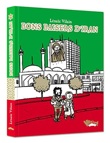 9782365350969: Bons baisers d'Iran