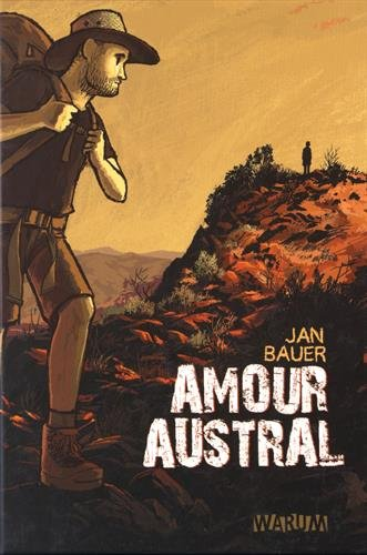 AMOUR AUSTRAL: BAUER JAN