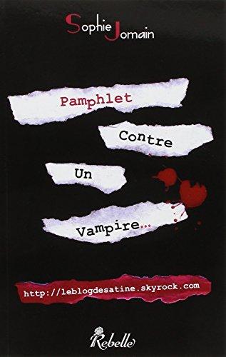 9782365380065: Pamphlet contre un vampire