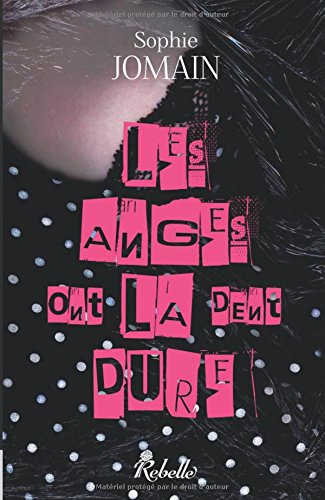 9782365380201: Les anges ont la dent dure (Volume 2) (French Edition)
