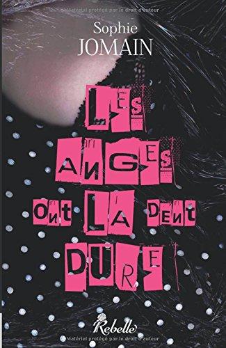 9782365380201: Les anges ont la dent dure (Volume 2) (French Edition)