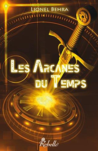 9782365380324: Les Arcanes du Temps