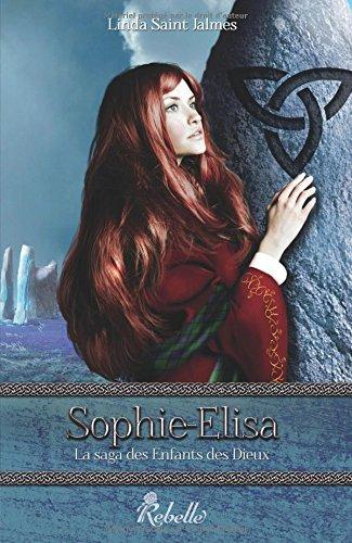 9782365380713: La saga des enfants des dieux : 2 - Sophie-Elisa