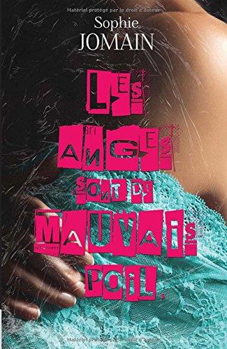 9782365381420: Les anges sont de mauvais poil: Felicity Atcock (Volume 3) (French Edition)
