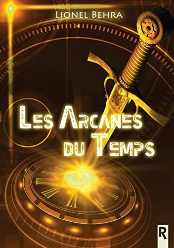 9782365382410: Les arcanes du temps (French Edition)