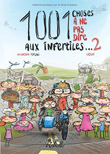 9782365383301: 1001 choses à ne pas dire aux infertiles: Volume 2