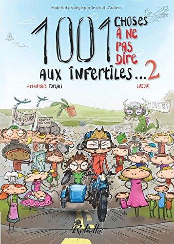 9782365383301: 1001 choses à ne pas dire aux infertiles (Volume 2) (French Edition)