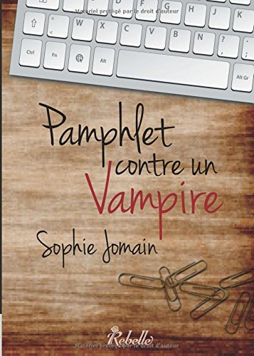 9782365383516: Pamphlet contre un vampire (French Edition)