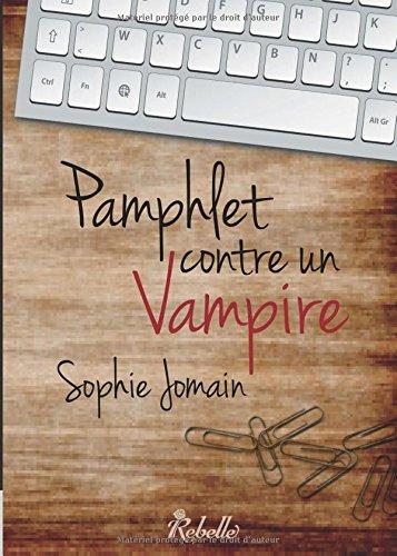 9782365383516: Pamphlet contre un vampire