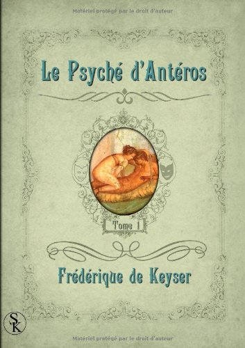 9782365401852: Le Psych� d'Ant�ros