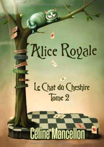 9782365403887: Alice Royale tome 2 : le chat du Cheshire