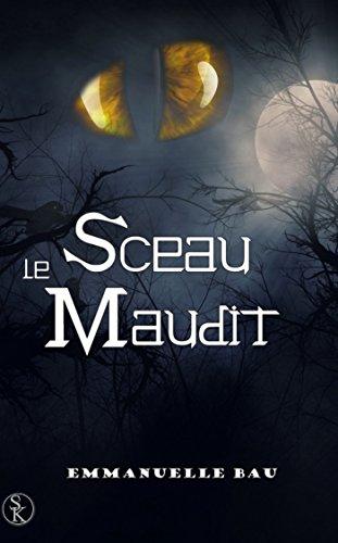 9782365406826: Le Sceau Maudit