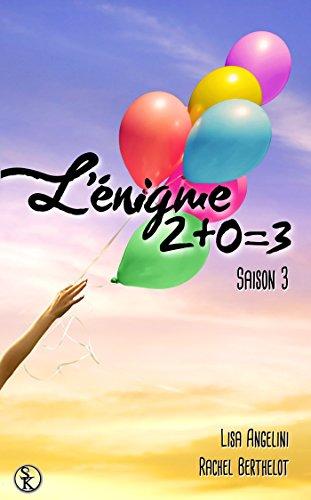 9782365409674: L'Enigme 2+0=3 Saison 3