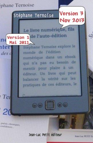 9782365414715: Le livre num�rique, fils de l'auto-�dition: Version 3 novembre 2013 - comprendre les enjeux de l'�dition en France