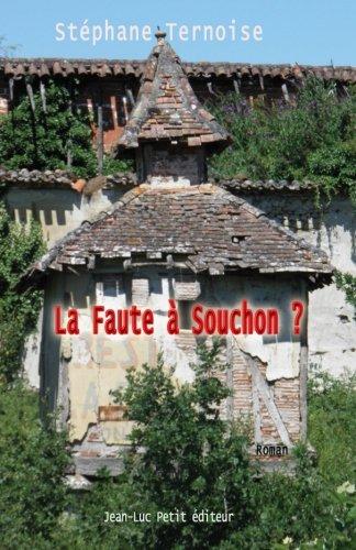 La Faute a Souchon ?: Stà phane Ternoise