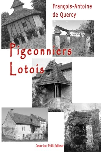 9782365416368: Pigeonniers lotois (French Edition)