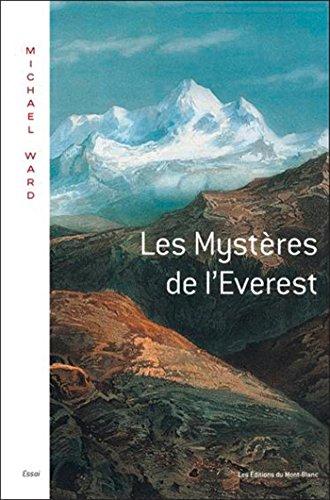 MYSTÈRES DE L'ÉVEREST (LES): WARD MICHAEL J.