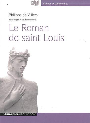 9782365471725: Le Roman de Saint Louis
