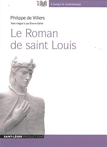 9782365471725: Le Roman de Saint Louis : Audiolivre MP3