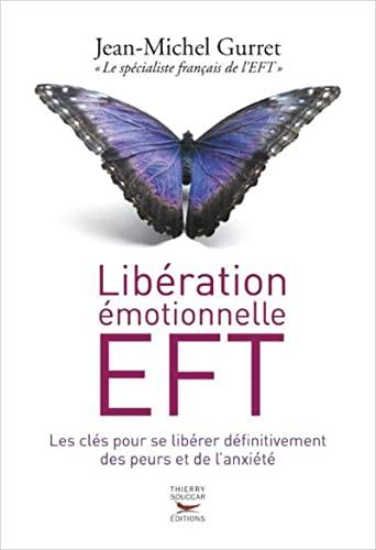 Libération émotionnelle EFT: Gurret, Jean-Michel