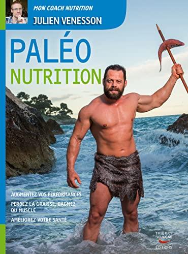 Paléo nutrition: Venesson, Julien
