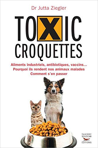 9782365490849: Toxic croquettes